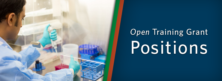 Training Grant Positions   Office of Postdoctoral Affairs